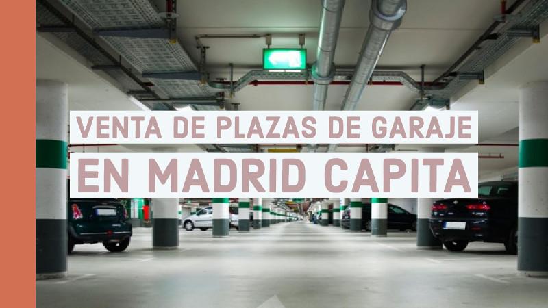 venta de plazas de garaje en madrid capital