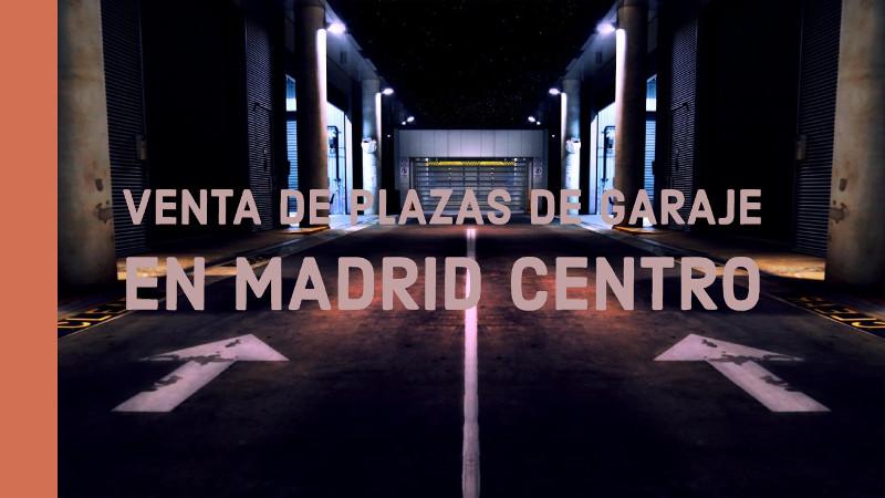 venta de plazas de garaje en madrid centro grupanxon